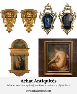 Achat et vente antiquites mobiliers tableaux objets d'arts