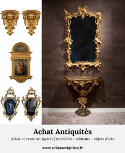 Achat et vente antiquites mobiliers tableaux objets d'arts02